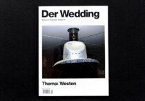 Der Wedding # 4, Thema: Westen